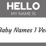 10 Baby Names I Vetoed
