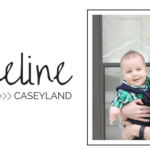 How Motherhood Has Changed Me | Madeline @ CaseyLand